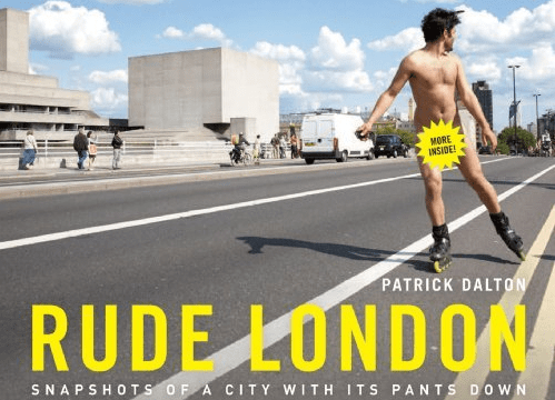 London Books: Rude London – Snapshots of a City with its Pants Down by Patrick Dalton