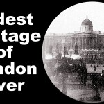 Video: Oldest Footage of London Ever – Fascinating Video