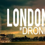 London by Drone: The Best Drone Videos of London – Video
