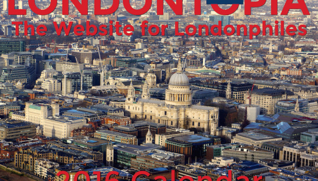 Londontopia Alert: The 2016 Londontopia Calendar is Now Available to Order! – BLACK FRIDAY DEAL!