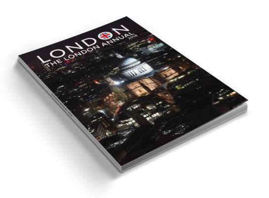 London Alert: Announcing the London Annual 2018 – Now 128 Pages – We Need Your Help to Print!