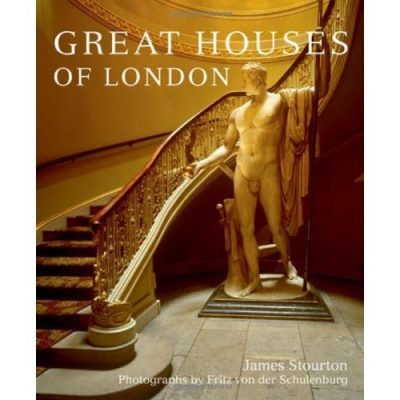 London Books: Great Houses of London by James Stourton