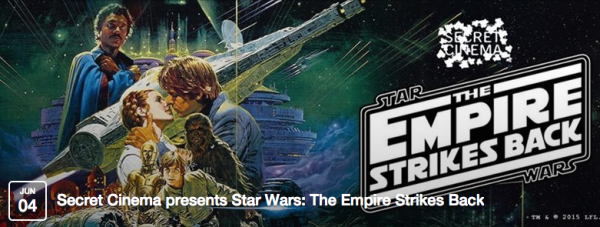 London Alert: Secret Cinema Goes to a Galaxy Far Away With Empire Strikes Back