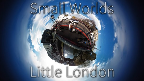 The Neatest London Video We've Seen – Tiny Planets: Little London – Video