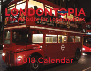 London Alert: LAST CHANCE to Order Your 2018 Londontopia Calendar!