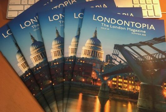 The First Issue of the Londontopia Print Magazine is Now Shipping – Limited Stock Remains!